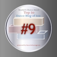 Readers' Choice Award: Voted #9 Top Dance Blog of 2011